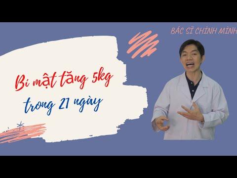 3 Bí Mật Tăng 5kg Trong 21 Ngày   Bác Sĩ Chính Mình