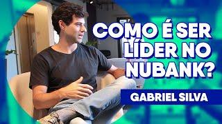 Como é ser líder no Nubank, segundo o CFO Gabriel Silva | Na Prática