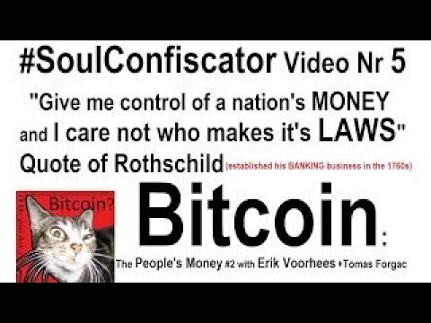 SoulConfiscator VideoMix 005 Bitcoin Money Innovation Privacy Law Liberty Freedom Erik Voo