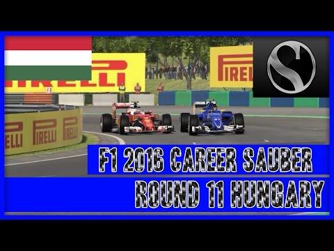 F1 2016 Career Mode Sauber - Round 11 Hungary Fighting Finish