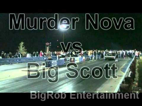 Shawns Murder Nova vs Big Scott