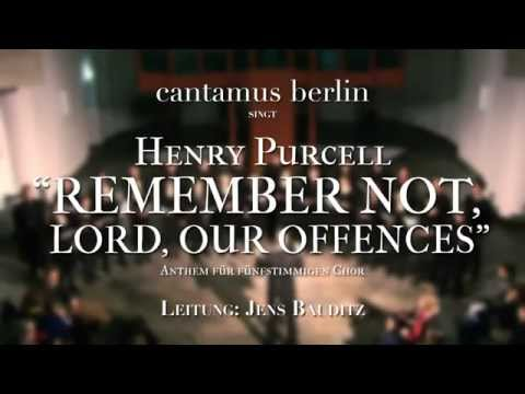 Henry Purcell: Remember not, Lord, Our Offences (SSATB)