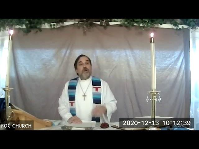 Sermon 12/13/2020 - Third Sunday in Advent