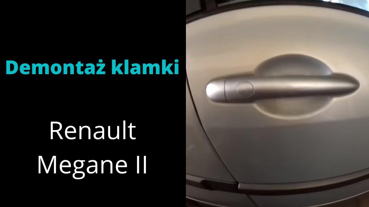Demonta U017c Klamki Renault Megane 2