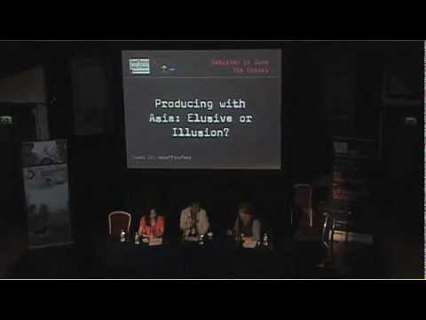Sheffield Doc/Fest 2012: Producing With Asia: Elusive or Illusion?