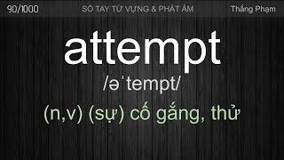 ATTEMPT - Cách phát âm và dùng từ Attempt - Thắng Phạm