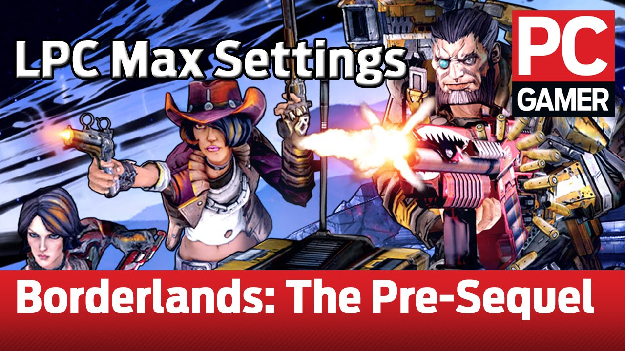 Borderlands: The Pre-Sequel PC gameplay: max settings at