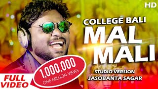 College Bali Malmali | Ft - Jasobanta sagar | New Sambalpuri Studio Version | 2018