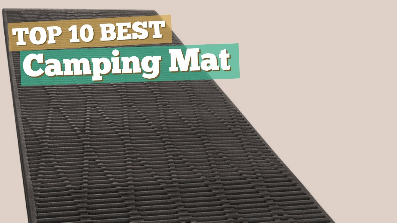 Camping mat top 10 best sellers 2017 youtube camping mat top 10 best sellers 2017 dailygadgetfo Choice Image