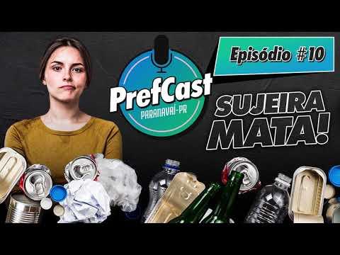 PrefCast #010 - Sujeira mata! - Podcast da Pref. de Paranavaí