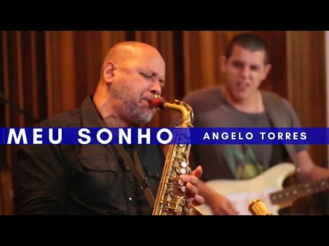 MEU SONHO - Angelo Torres