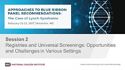 Registries and Universal Screenings: Opportunities and Challenges in Various Settings