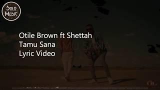 otile-brown-ft-shettah-tamu-sana-lyric-
