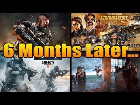 Black Ops 4: 6 Months Later…