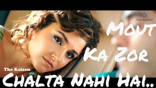 Maut Ka Zor Chalta Nahi Hai Rahat Fateh Ali Khan The Kaizen