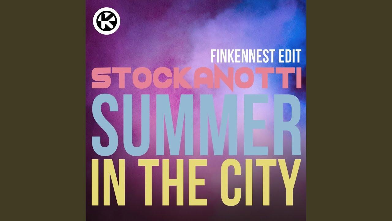 Download Summer in the City (Finkennest Edit)