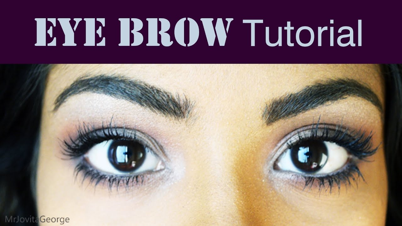 Eyebrow Tutorial - How To Shape, Tweeze And Fill In ...