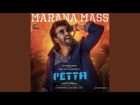"Marana Mass (From ""Petta"") Mp3"