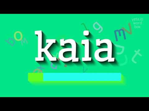 "How to say ""kaia""! (High Quality Voices)"