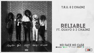 Gambar cover Skooly - Reliable Ft. Quavo & 2 Chainz (No Face No Case)