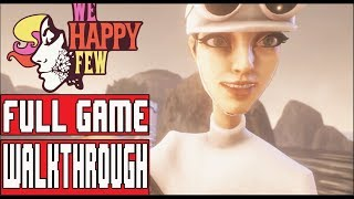 WE HAPPY FEW Gameplay Walkthrough Part 2 (Sally) - No Commentary (Full Release)