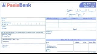 ID-How to fill deposit slip of Panin Bank.