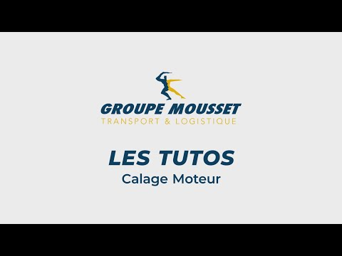 Groupe Mousset - Tuto Chariot Calage Moteur