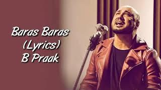 Akhiyan Baras Baras Jaye Full Song With Lyrics B Praak | Durgamati | Baras Baras B Praak