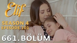 Video Elif 661. Bölüm | Season 4 Episode 101 download MP3, 3GP, MP4, WEBM, AVI, FLV Maret 2018
