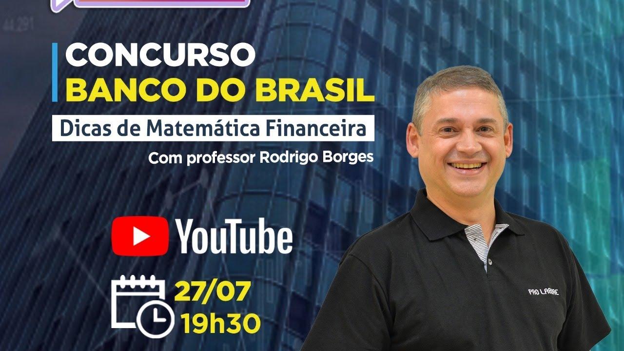 Dicas Matemática Financeira Banco do Brasil. - Rodrigo Borges