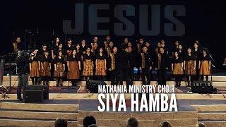 Nathania Ministry Choir - Siya Hamba