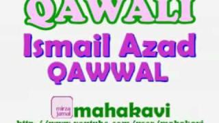 Qawali - Ismail Azad Qawal - Bade Peer Benazir