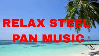Relaxing Stress Relievering Tropical Steel Drum Music Mix Trinidad- Caribbean Beach Meditation Sleep