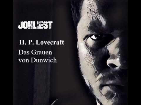 H. P. Lovecraft  Das Grauen von Dunwich Hörbuch komplett