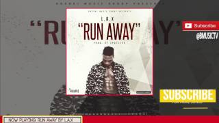 L.A.X - Run Away (OFFICIAL AUDIO 2017)