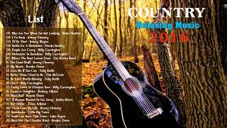 The Most Beautiful Country Songs For Relaxation
