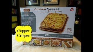 Testing Out The Copper Crisper