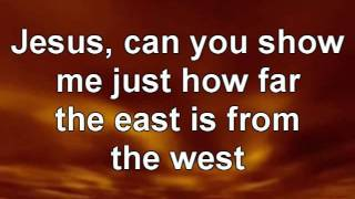 Casting Crowns-East To West Lyrics