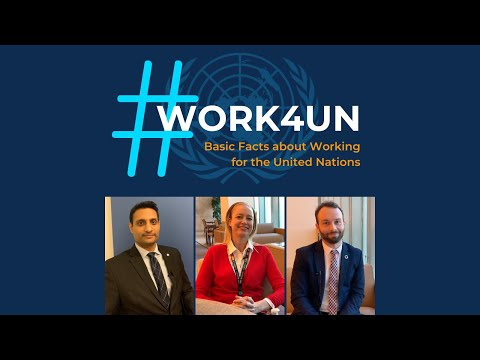 #Work4UN: Basic Facts about Working for the United Nations