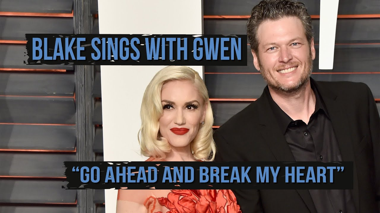 "Duet Blake Shelton en Gwen Stefani ""Go Ahead and Break My Heart"""