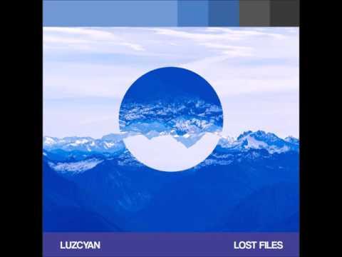 Luzcyan  * Lost Files * / Full Album