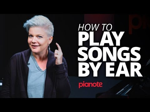 How to Play Songs On The Piano By Ear