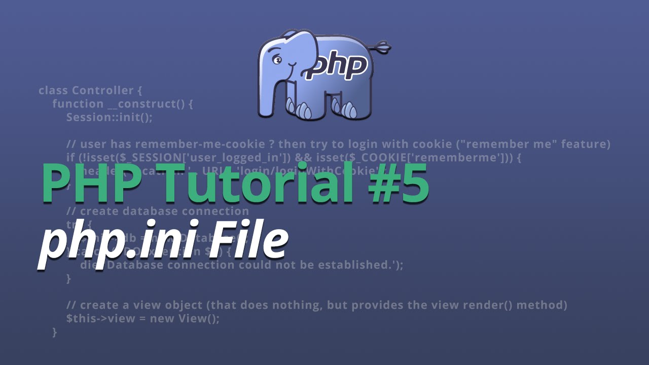 PHP Tutorial - #5 - php.ini file