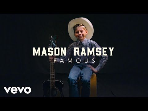 Mason Ramsey - Famous (IF HE WAS A POP STAR)