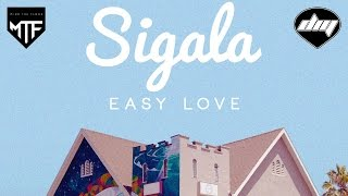 SIGALA - Easy love [Official]