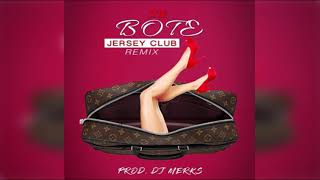 Dj Merks Te Bote Jersey Club Remix.mp3