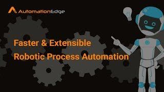 AutomationEdge - Robotic Process Automation