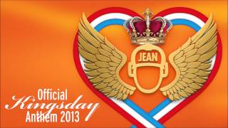 DJ Jean - Official Kingsday Anthem 2013 (Vocal Clubmix)