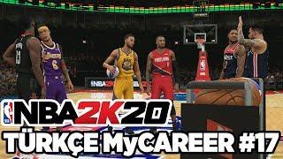 Türkçe NBA 2K20 MyCAREER #17   ALL-STAR HAFTASINDA