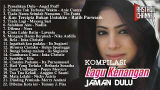 Download lagu KOMPILASI LAGU KENANGAN; JADUL NOSTALGIA; TAPI DISUKAI KAUM MILLENIAL SEKARANG
